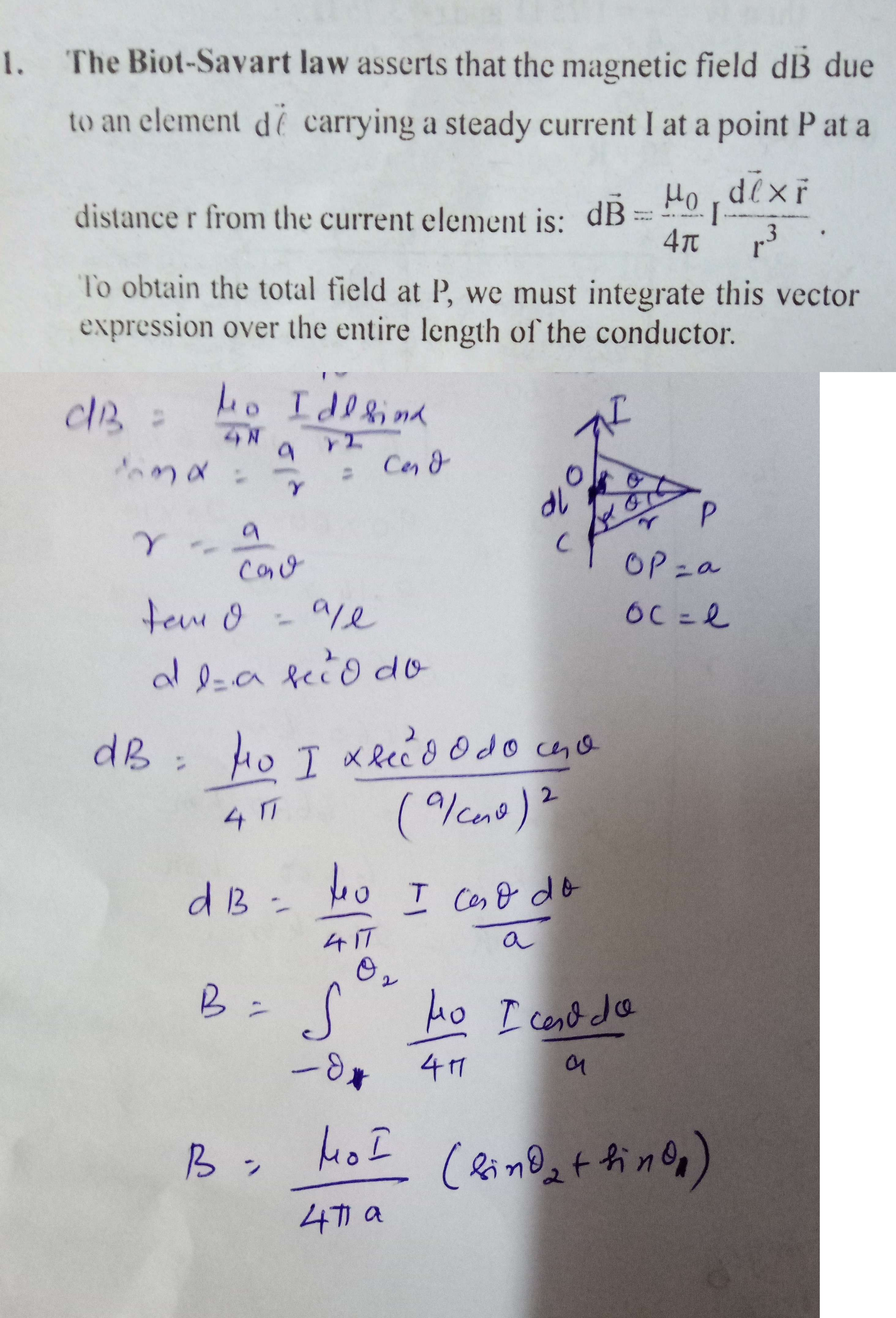 Q)  Define Biot savart's law using this law device an expression for