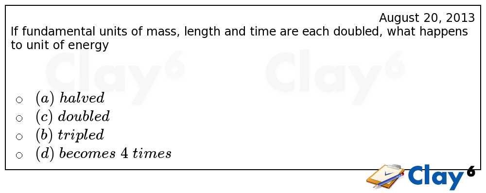 http://clay6.com/qa/10580/if-fundamental-units-of-mass-length-and-time-are-each-doubled-what-happens-