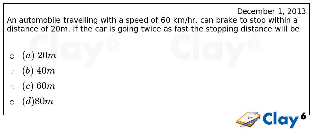 http://clay6.com/qa/10852/a-car-travelling-with-a-speed-of-60-km-hr-can-brake-to-stop-within-a-distan