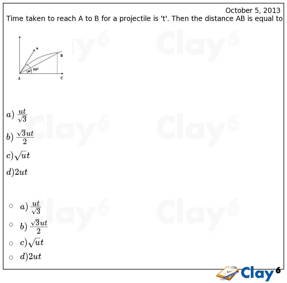 http://clay6.com/qa/10936/time-taken-to-reach-a-to-b-for-a-projectile-is-t-then-the-distance-ab-is-eq