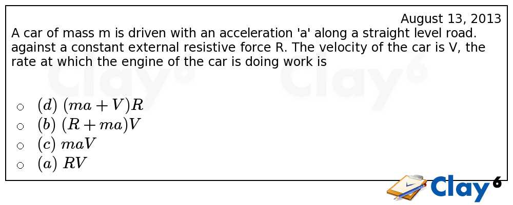 http://clay6.com/qa/11372/a-car-of-mass-m-is-driven-with-an-acceleration-a-along-a-straight-level-roa