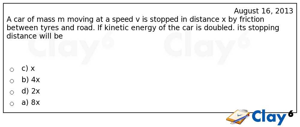 http://clay6.com/qa/11611/a-car-of-mass-m-moving-at-a-speed-v-is-stopped-in-distance-x-by-friction-be