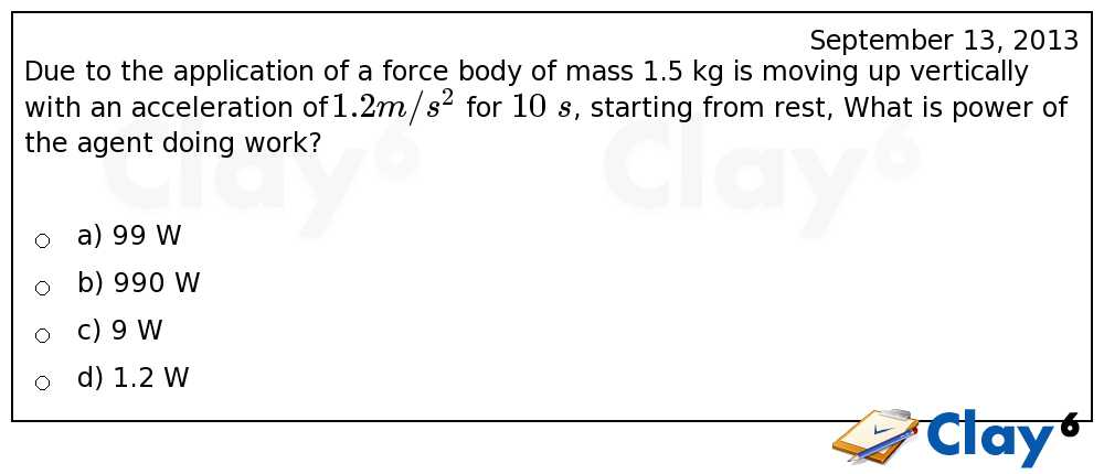 http://clay6.com/qa/11647/due-to-the-application-of-a-force-body-of-mass-1-5-kg-is-moving-up-vertical