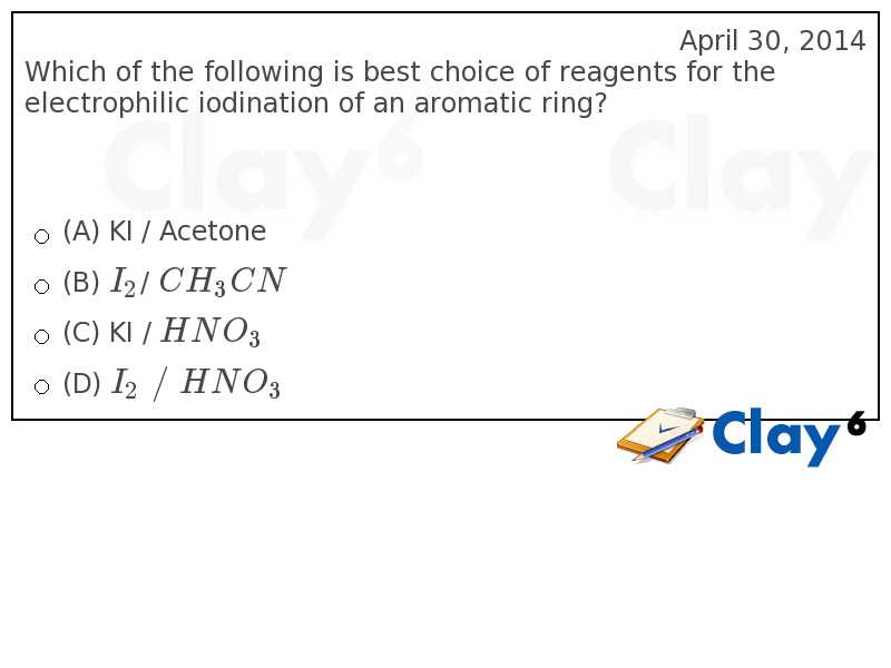 http://clay6.com/qa/12998/which-of-the-following-is-best-choice-of-reagents-for-the-electrophilic-iod