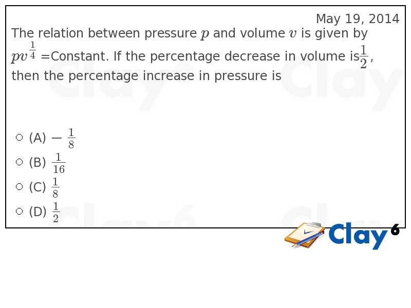 http://clay6.com/qa/13431/the-relation-between-pressure-p-and-volume-v-is-given-by-pv-constant-if-the