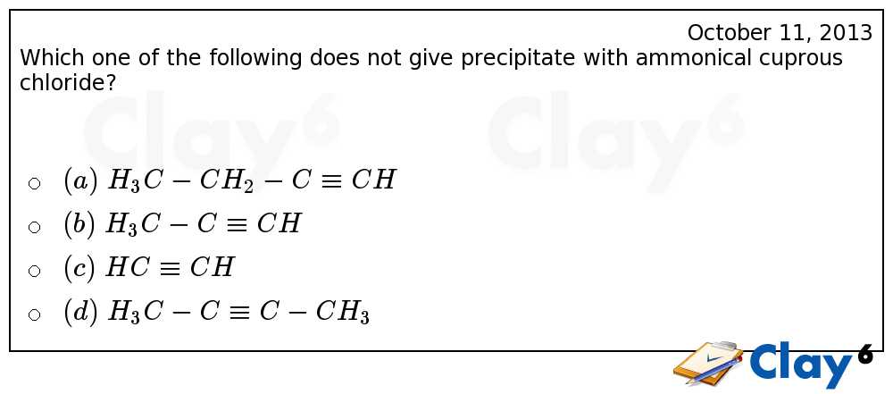 http://clay6.com/qa/13801/which-one-of-the-following-does-not-give-precipitate-with-ammonical-cuprous