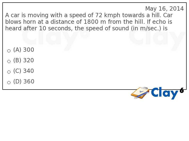 http://clay6.com/qa/15043/a-car-is-moving-with-a-speed-of-72-kmph-towards-a-hill-car-blows-horn-at-a-