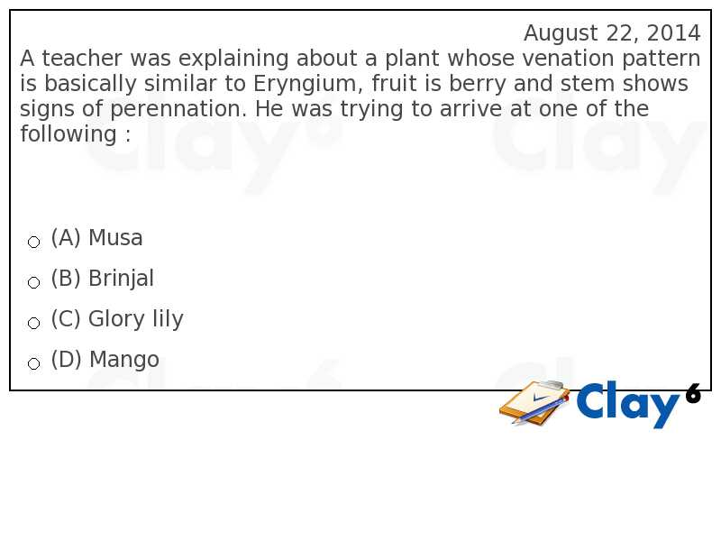 http://clay6.com/qa/17759/a-teacher-was-explaining-about-a-plant-whose-venation-pattern-is-basically-