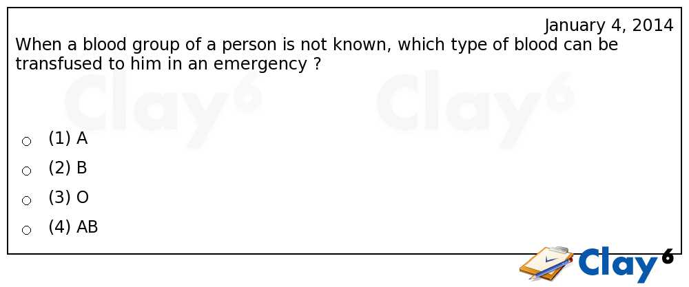 http://clay6.com/qa/19562/when-a-blood-group-of-a-person-is-not-known-which-type-of-blood-can-be-tran