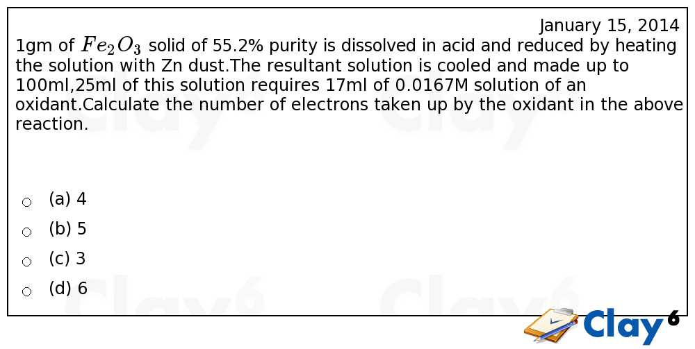 http://clay6.com/qa/23374/1gm-of-fe-2o-3-solid-of-55-2-purity-is-dissolved-in-acid-and-reduced-by-hea