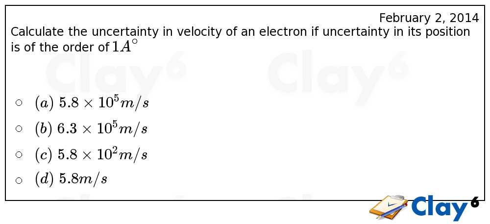 http://clay6.com/qa/23898/calculate-the-uncertainty-in-velocity-of-an-electron-if-uncertainty-in-its-