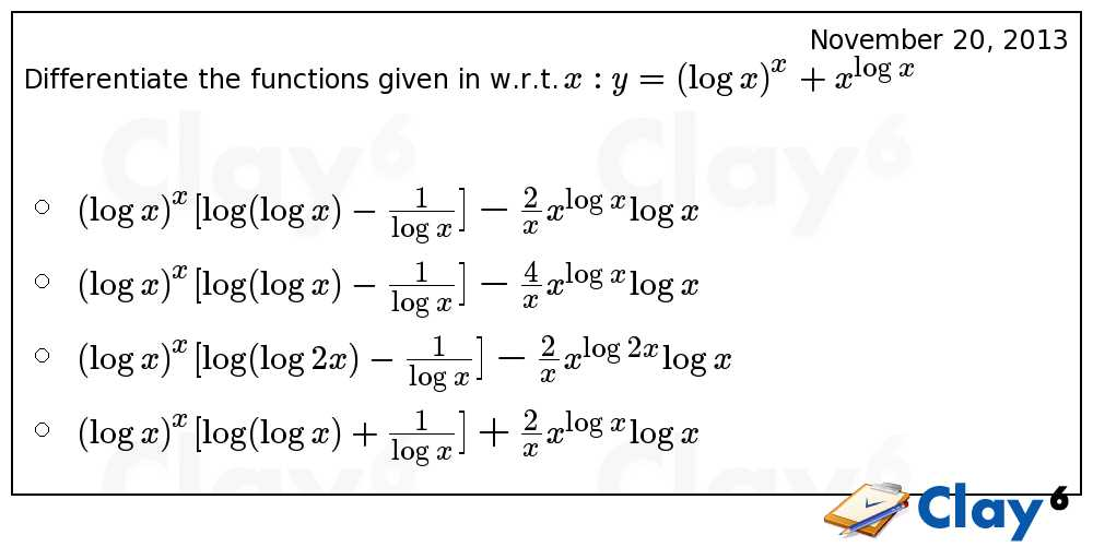 http://clay6.com/qa/241/differentiate-the-functions-given-in-w-r-t-x-y-log-x-x-