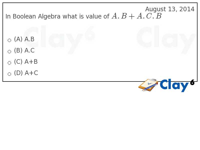 http://clay6.com/qa/26187/in-boolean-algebra-what-is-value-of-a-b-a-c-b
