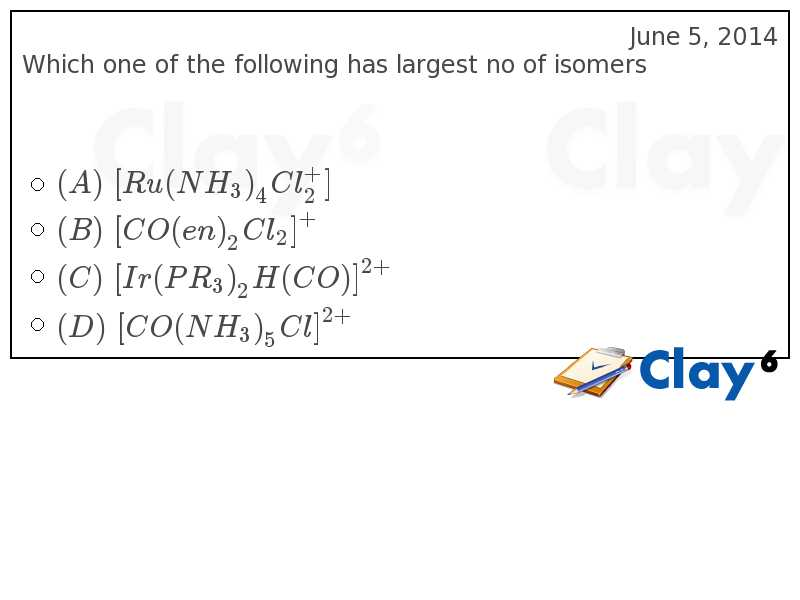 http://clay6.com/qa/26258/which-one-of-the-following-has-largest-no-of-isomers