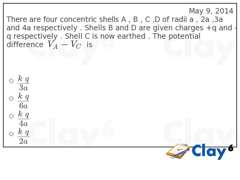 http://clay6.com/qa/27115/there-are-four-concentric-shells-a-b-c-d-of-radii-a-2a-3a-and-4a-respective