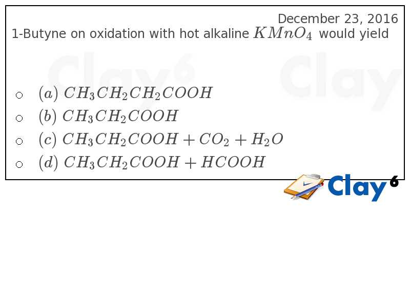 http://clay6.com/qa/33240/1-butyne-on-oxidation-with-hot-alkaline-kmno-4-would-yield-br-p-p-
