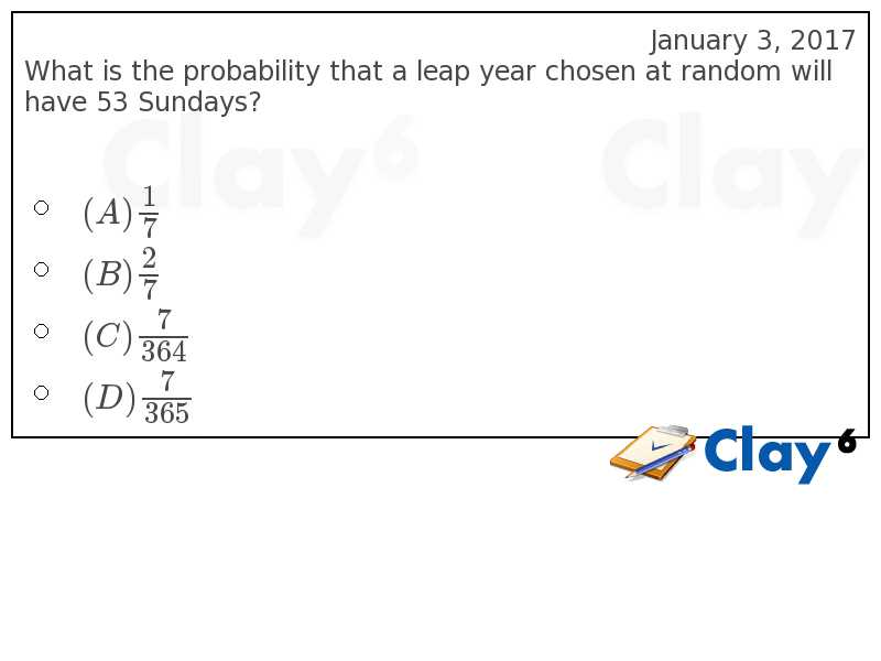 http://clay6.com/qa/35711/what-is-the-probability-that-a-leap-year-chosen-at-random-will-have-53-sund