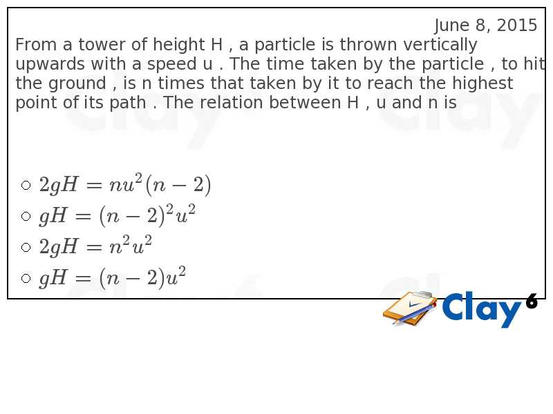 http://clay6.com/qa/38950/from-a-tower-of-height-h-a-particle-is-thrown-vertically-upwards-with-a-spe