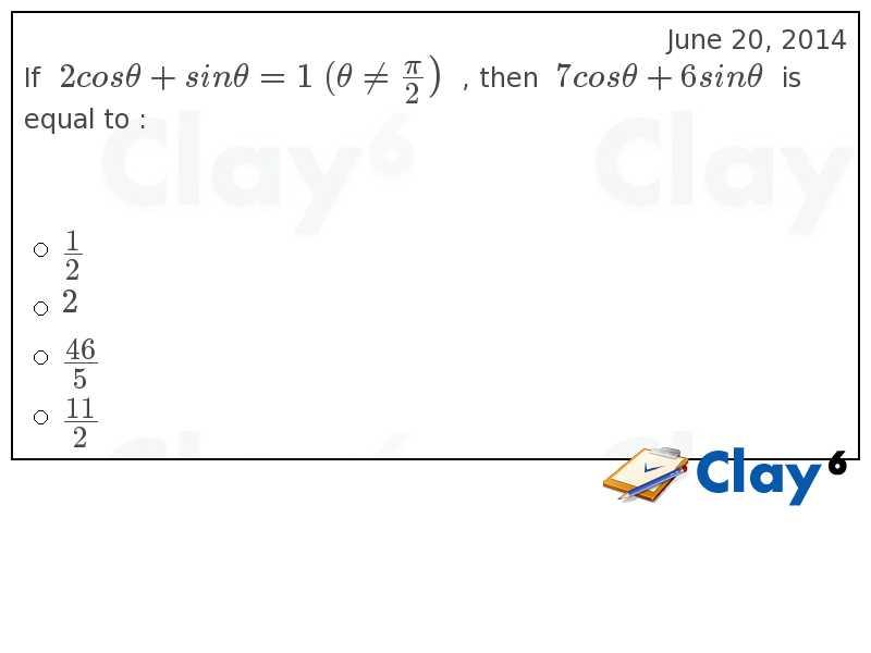 http://clay6.com/qa/39661/if-2-cos-theta-sin-theta-1-theta-neq-large-frac-then-7-cos-theta-6-sin-thet