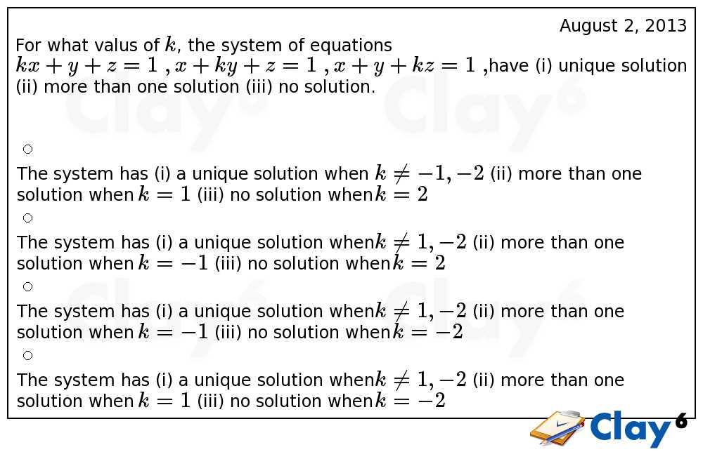 http://clay6.com/qa/7532/for-what-valus-of-k-the-system-of-equations-kx-y-z-1-x-ky-z-1-x-y-kz-1-have